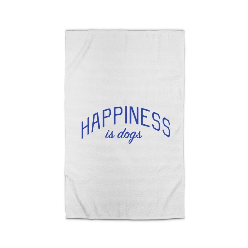 Happiness is Dogs - Message for Dog Lovers and Dog Parents Home Rug by Bicks' Artist Shop