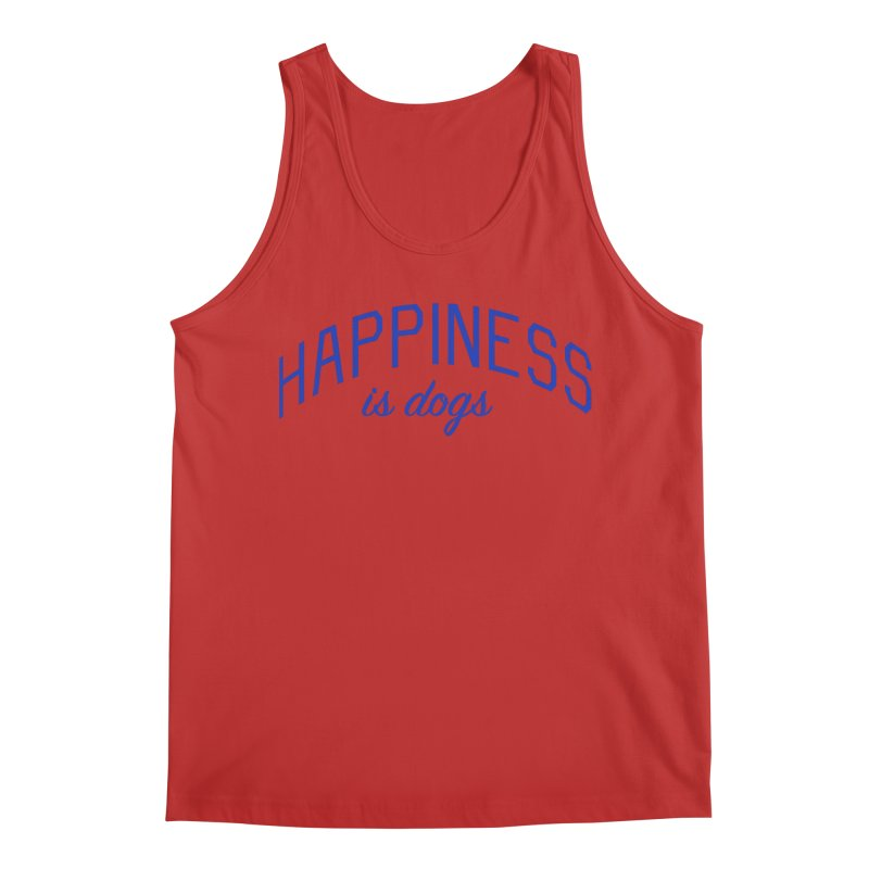Happiness is Dogs - Message for Dog Lovers and Dog Parents Men's Regular Tank by Bicks' Artist Shop