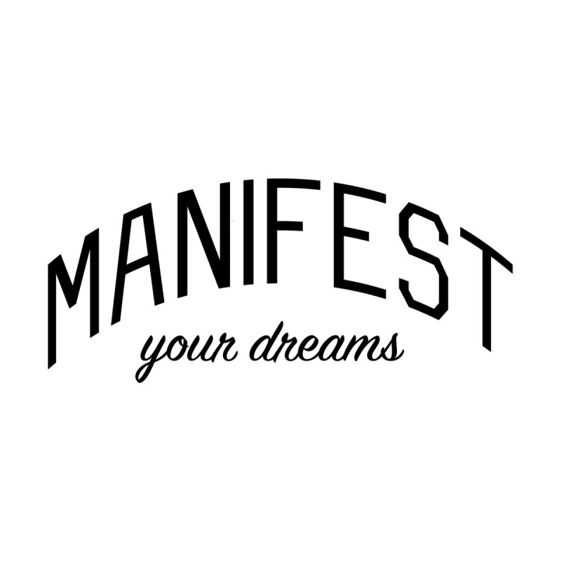 Manifest Your Dreams - Goal Setting and Achievement by Bicks' Artist Shop