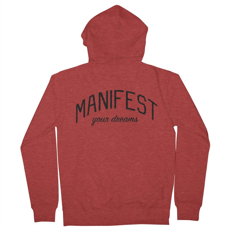 Manifest Your Dreams - Goal Setting and Achievement Women's French Terry Zip-Up Hoody by Bicks' Artist Shop