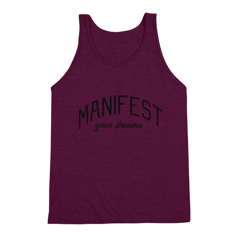 Manifest Your Dreams - Goal Setting and Achievement Men's Triblend Tank by Bicks' Artist Shop
