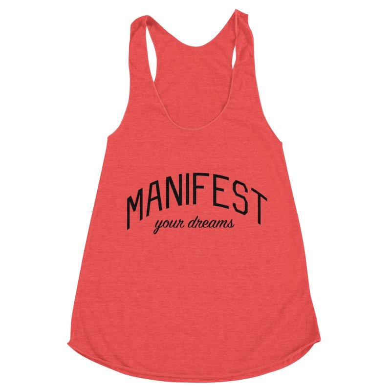 Manifest Your Dreams - Goal Setting and Achievement Women's Racerback Triblend Tank by Bicks' Artist Shop