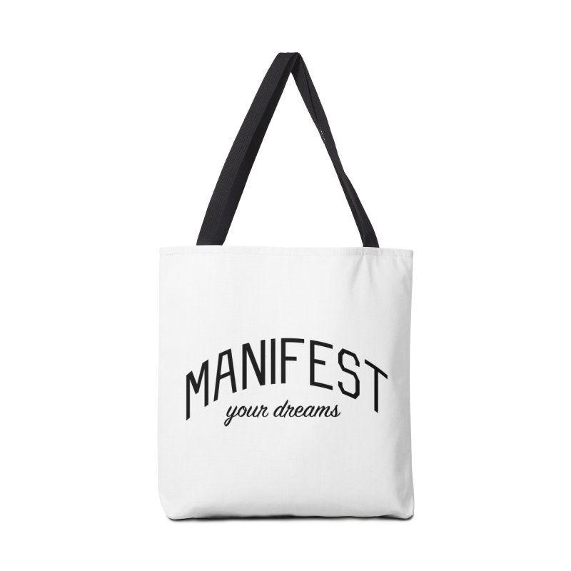 Manifest Your Dreams - Goal Setting and Achievement Accessories Tote Bag Bag by Bicks' Artist Shop
