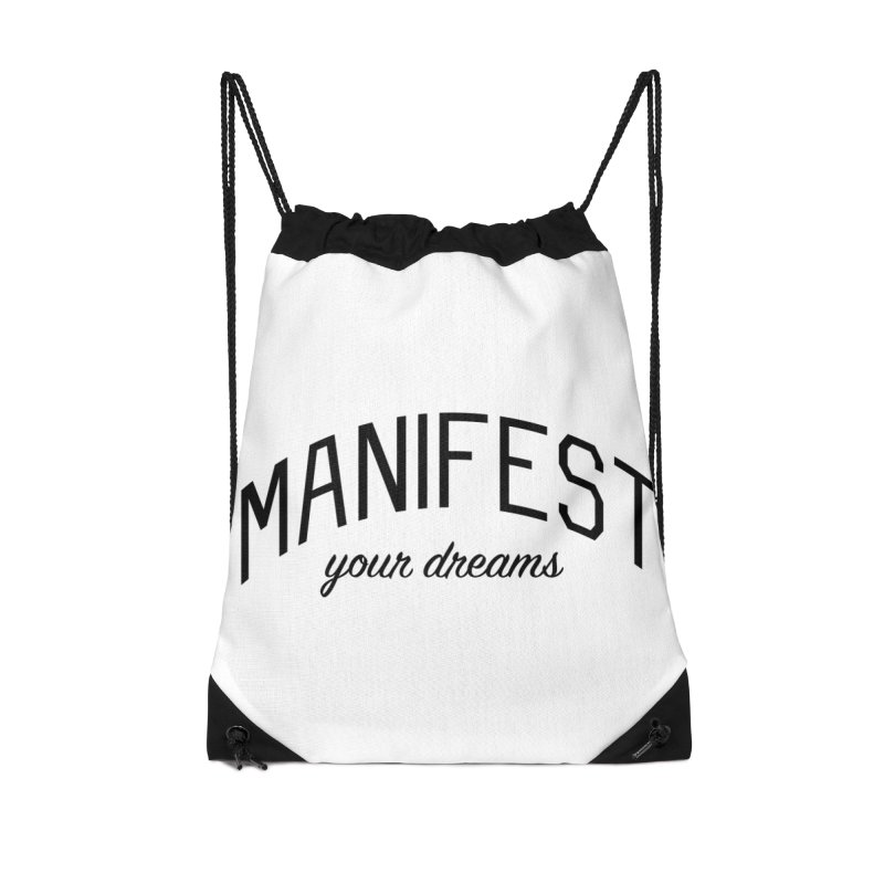 Manifest Your Dreams - Goal Setting and Achievement Accessories Drawstring Bag Bag by Bicks' Artist Shop