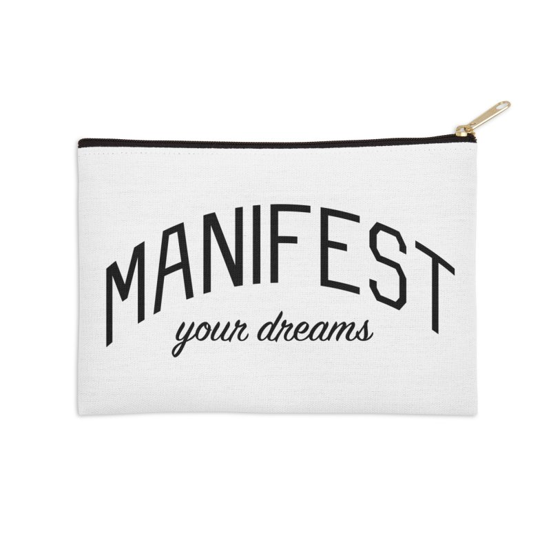 Manifest Your Dreams - Goal Setting and Achievement Accessories Zip Pouch by Bicks' Artist Shop