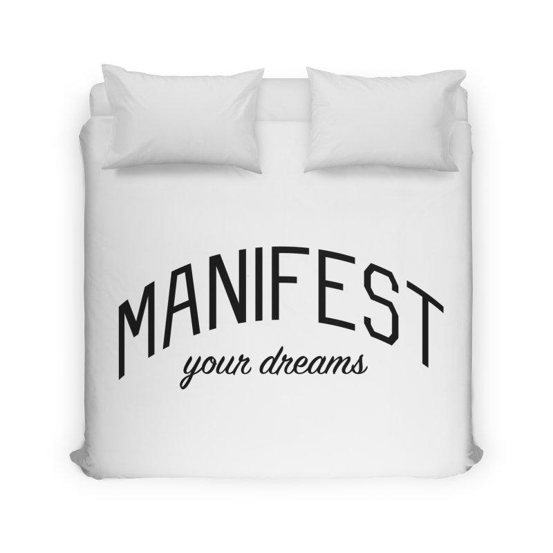 Manifest Your Dreams - Goal Setting and Achievement Home Duvet by Bicks' Artist Shop