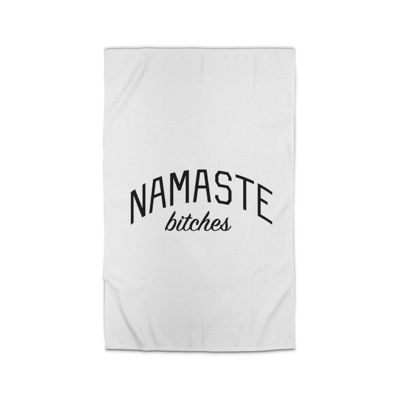 Namaste Bitches - Funny Yoga Quote Home Rug by Bicks' Artist Shop