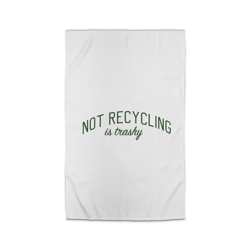 Not Recycling is Trashy - Eco Friendly Print Home Rug by Bicks' Artist Shop