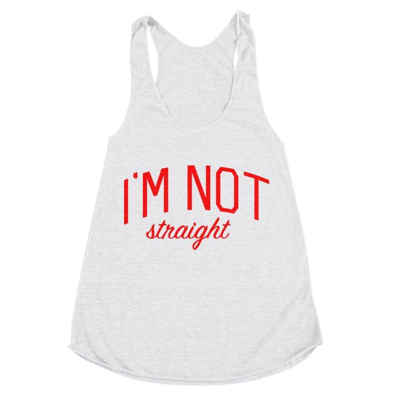 I'm Not Straight-  Pride Message Women's Racerback Triblend Tank by Bicks' Artist Shop
