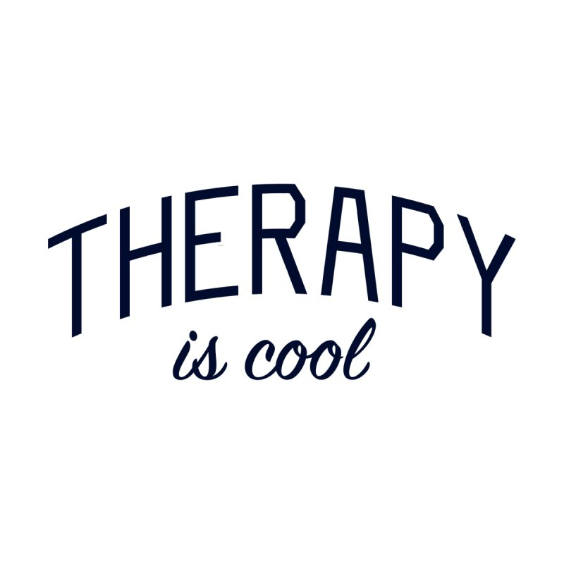 Therapy is Cool - Message for Therapists, Counselors, and Clients by Bicks' Artist Shop