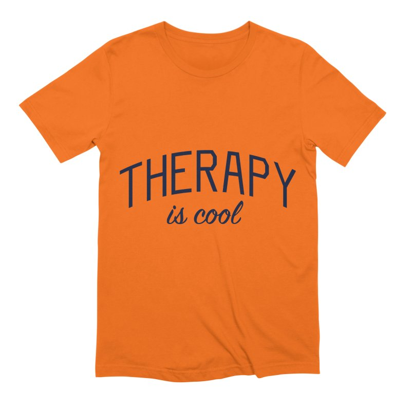 Therapy is Cool - Message for Therapists, Counselors, and Clients Men's Extra Soft T-Shirt by Bicks' Artist Shop