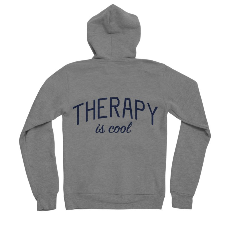Therapy is Cool - Message for Therapists, Counselors, and Clients Men's Sponge Fleece Zip-Up Hoody by Bicks' Artist Shop