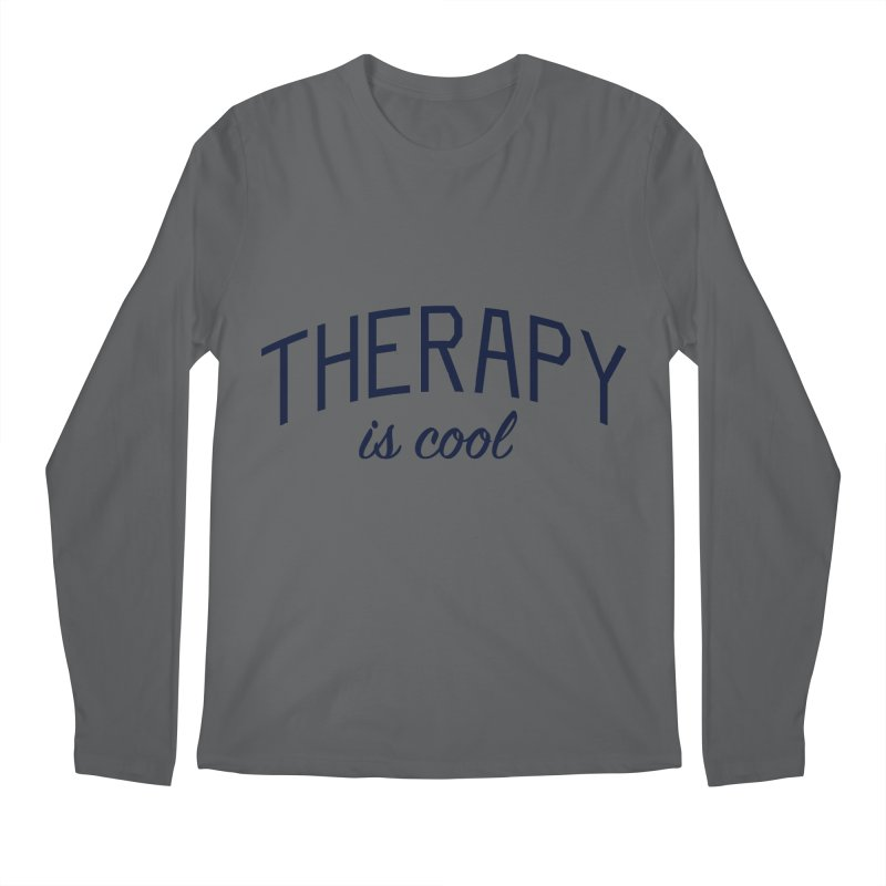Therapy is Cool - Message for Therapists, Counselors, and Clients Men's Regular Longsleeve T-Shirt by Bicks' Artist Shop