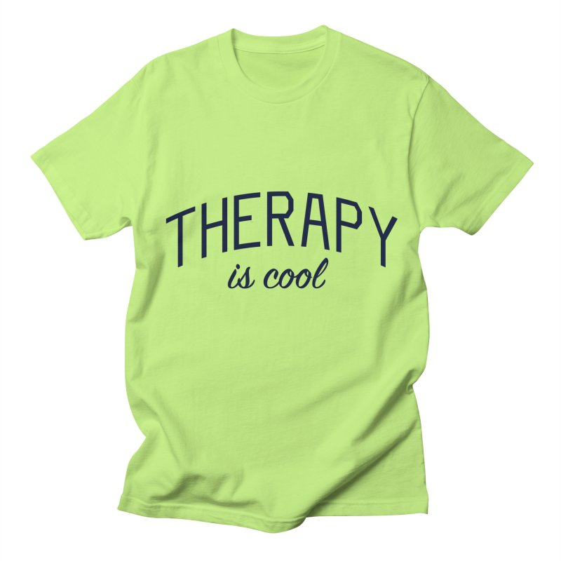 Therapy is Cool - Message for Therapists, Counselors, and Clients Men's Regular T-Shirt by Bicks' Artist Shop