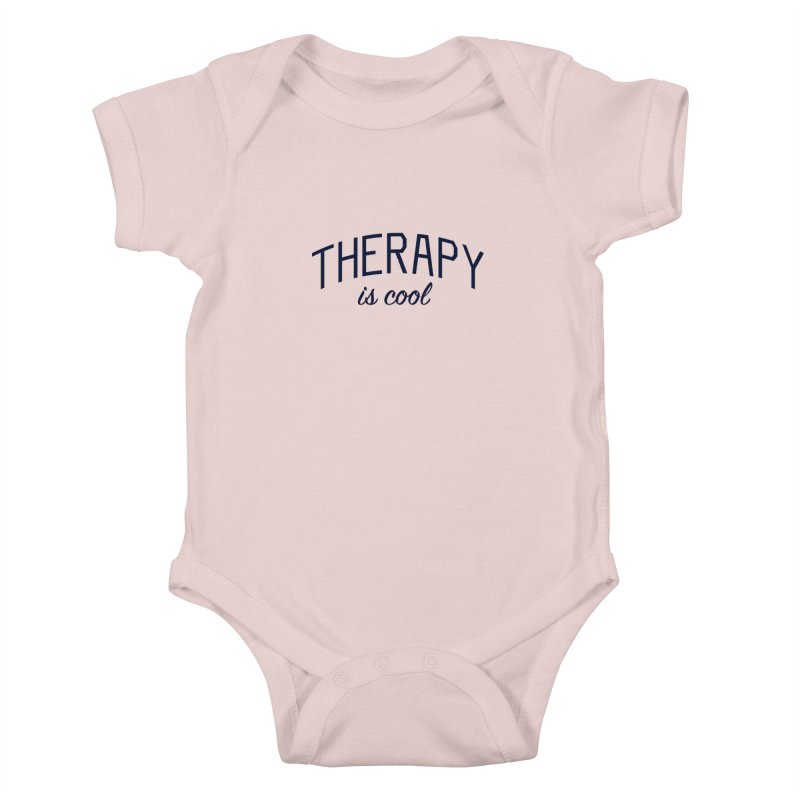 Therapy is Cool - Message for Therapists, Counselors, and Clients Kids Baby Bodysuit by Bicks' Artist Shop
