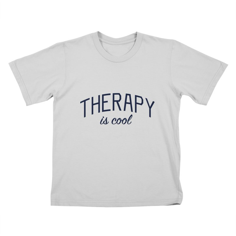 Therapy is Cool - Message for Therapists, Counselors, and Clients Kids T-Shirt by Bicks' Artist Shop