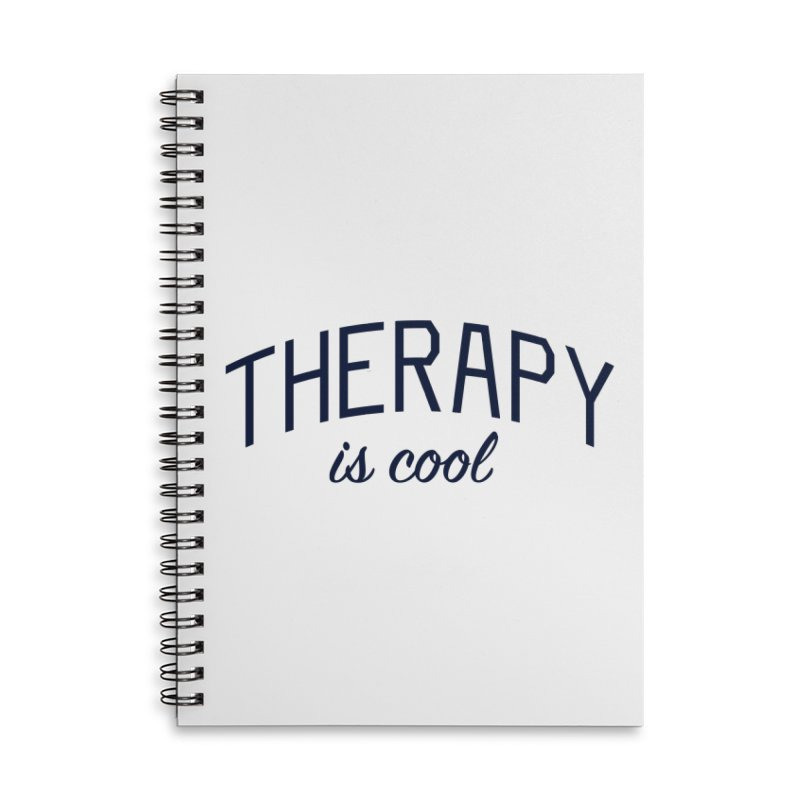 Therapy is Cool - Message for Therapists, Counselors, and Clients Accessories Lined Spiral Notebook by Bicks' Artist Shop