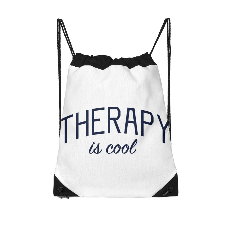 Therapy is Cool - Message for Therapists, Counselors, and Clients Accessories Drawstring Bag Bag by Bicks' Artist Shop