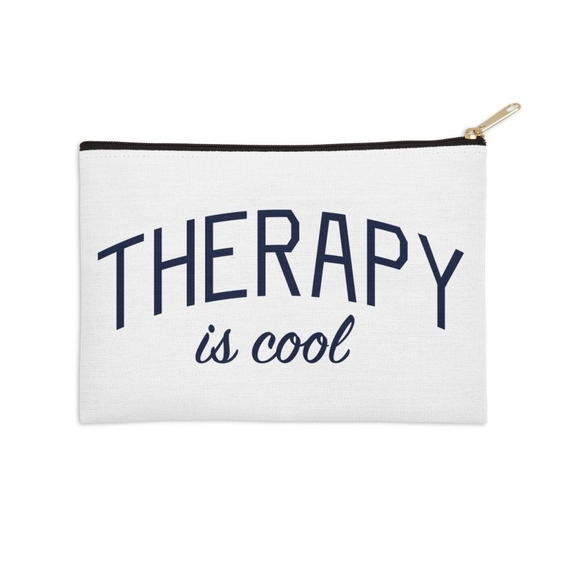 Therapy is Cool - Message for Therapists, Counselors, and Clients Accessories Zip Pouch by Bicks' Artist Shop
