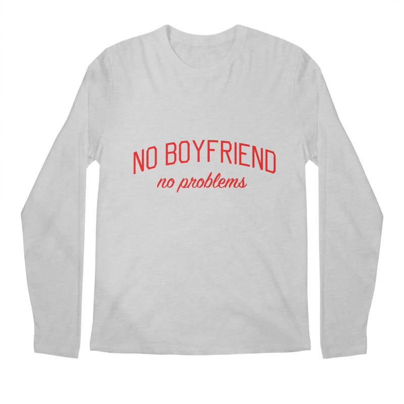 No Boyfriend No Problems - Single on Valentine's Day Men's Regular Longsleeve T-Shirt by Bicks' Artist Shop