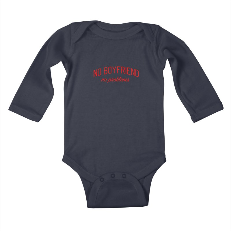 No Boyfriend No Problems - Single on Valentine's Day Kids Baby Longsleeve Bodysuit by Bicks' Artist Shop