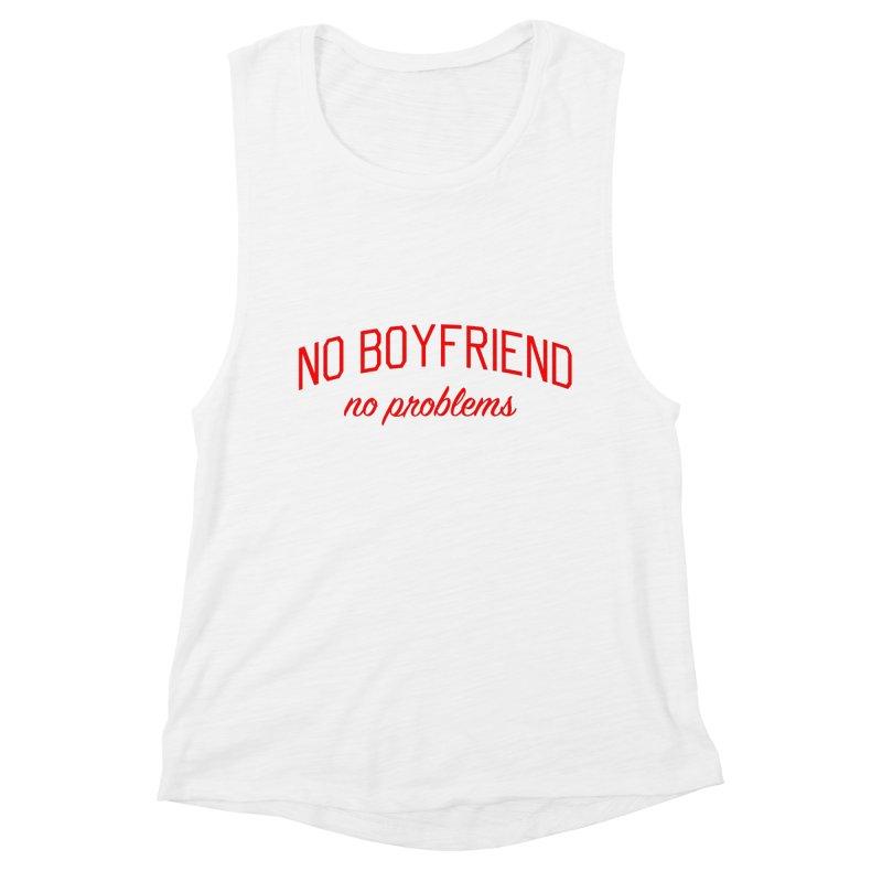 No Boyfriend No Problems - Single on Valentine's Day Women's Muscle Tank by Bicks' Artist Shop