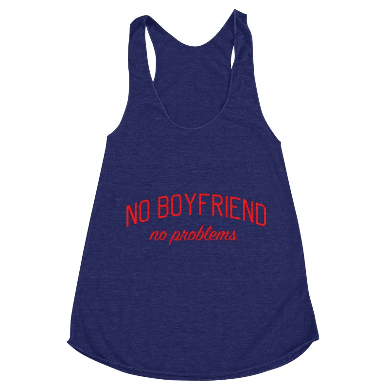 No Boyfriend No Problems - Single on Valentine's Day Women's Racerback Triblend Tank by Bicks' Artist Shop