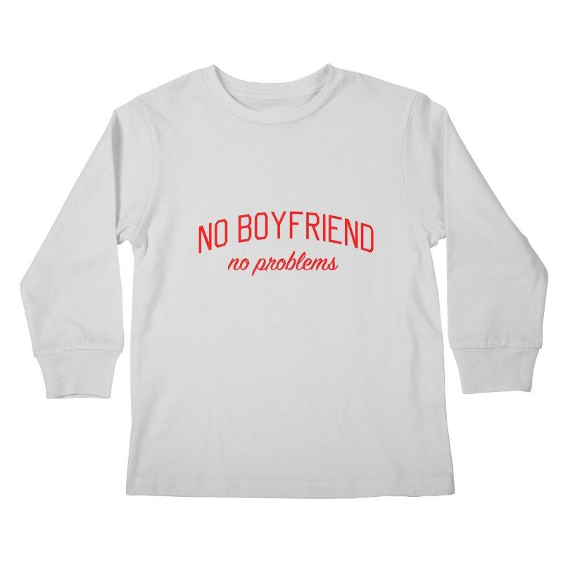 No Boyfriend No Problems - Single on Valentine's Day Kids Longsleeve T-Shirt by Bicks' Artist Shop