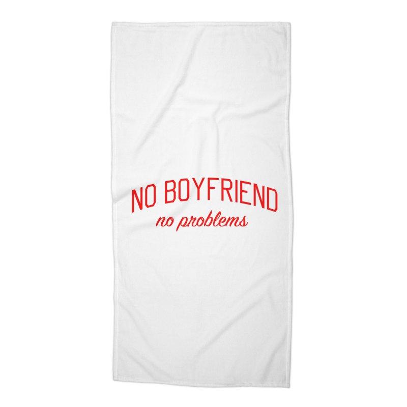 No Boyfriend No Problems - Single on Valentine's Day Accessories Beach Towel by Bicks' Artist Shop