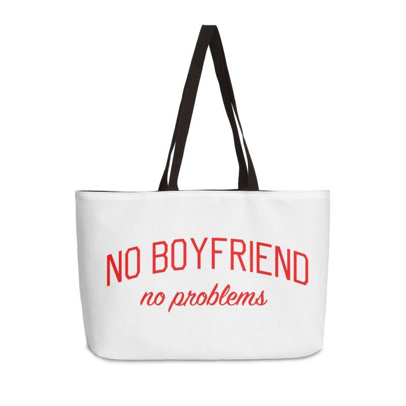 No Boyfriend No Problems - Single on Valentine's Day Accessories Weekender Bag Bag by Bicks' Artist Shop