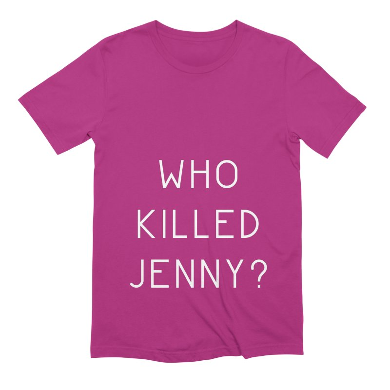Who Killed Jenny Men's Extra Soft T-Shirt by Bicks' Artist Shop