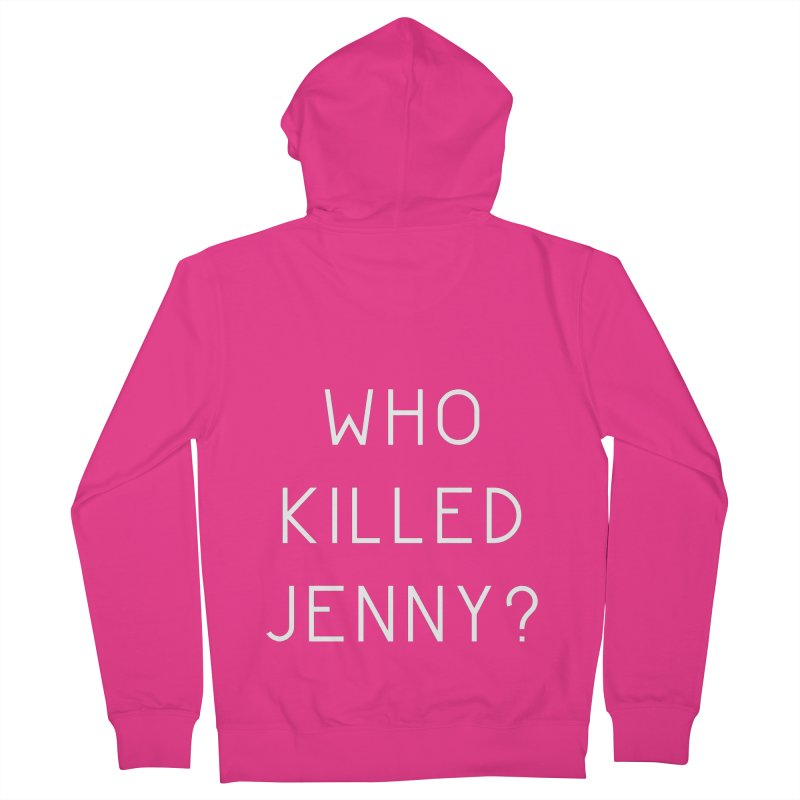 Who Killed Jenny Men's French Terry Zip-Up Hoody by Bicks' Artist Shop