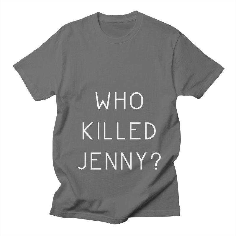 Who Killed Jenny Women's T-Shirt by Bicks' Artist Shop