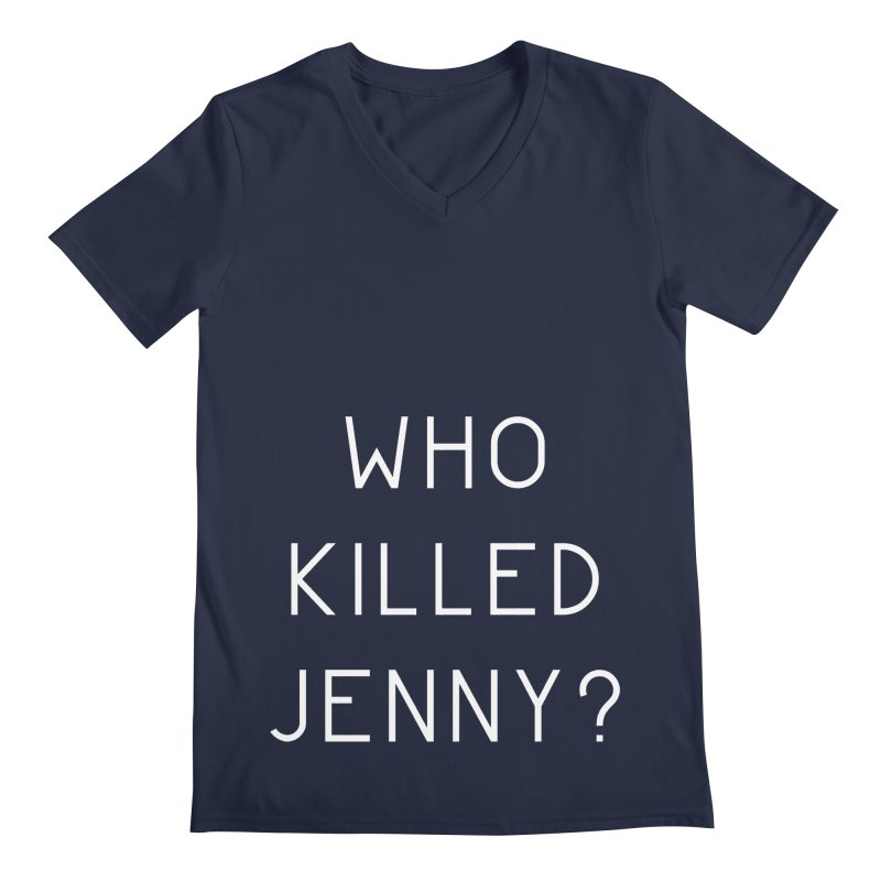 Who Killed Jenny Men's Regular V-Neck by Bicks' Artist Shop
