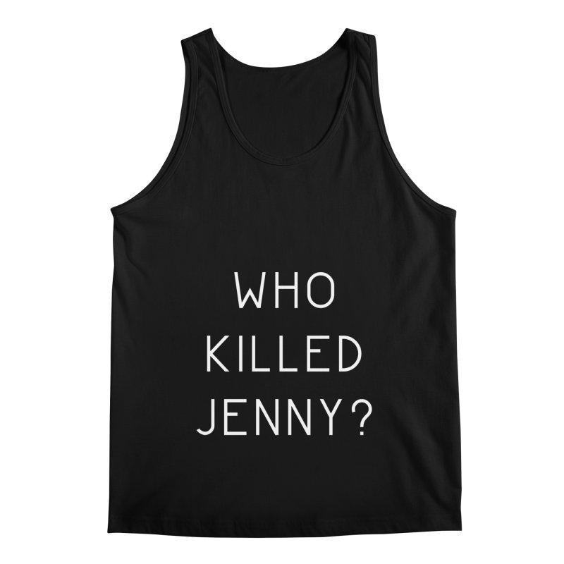 Who Killed Jenny Men's Regular Tank by Bicks' Artist Shop