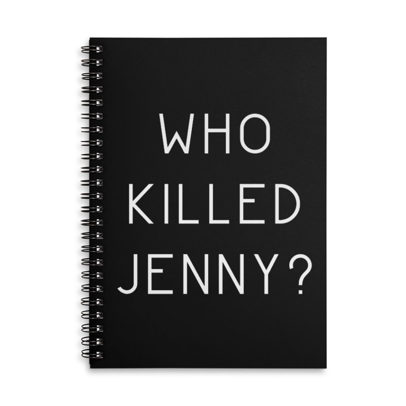Who Killed Jenny Accessories Lined Spiral Notebook by Bicks' Artist Shop