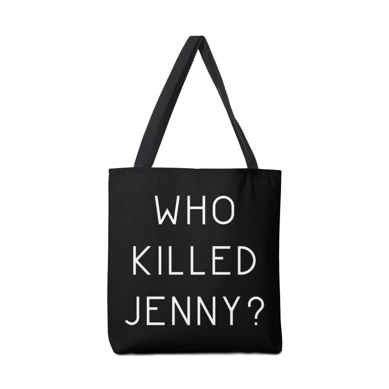 Who Killed Jenny Accessories Tote Bag Bag by Bicks' Artist Shop