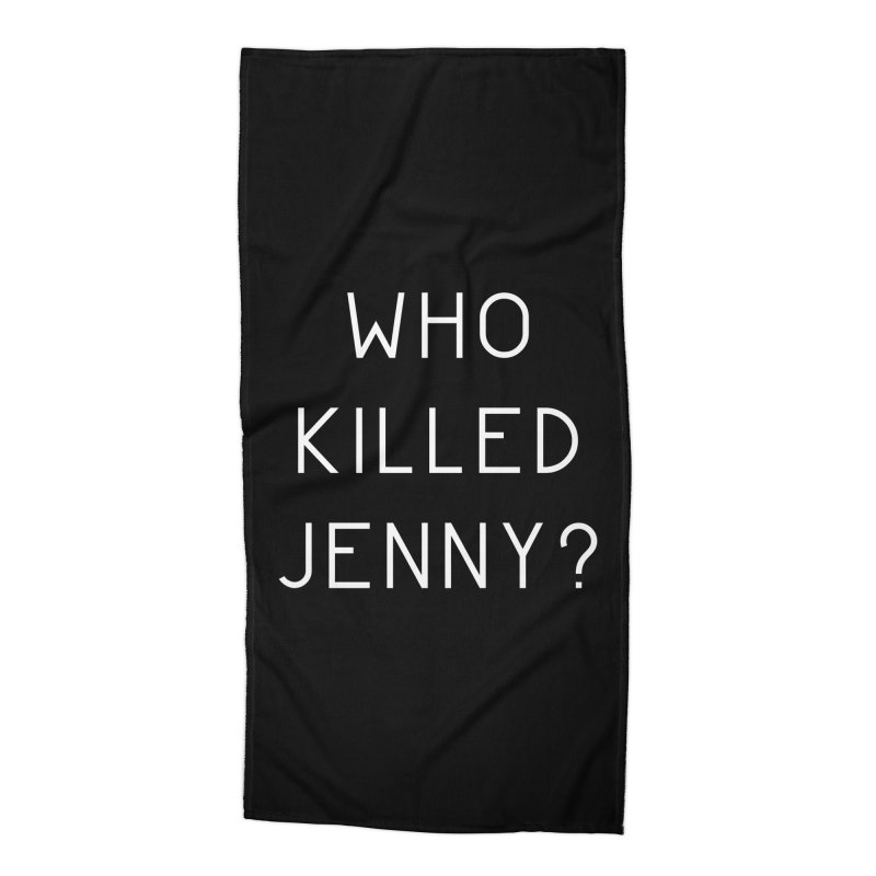 Who Killed Jenny Accessories Beach Towel by Bicks' Artist Shop