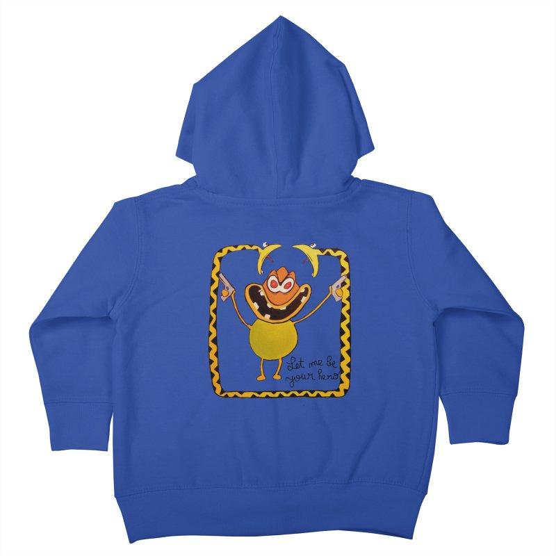 let me be your hero Kids Toddler Zip-Up Hoody by bidule's Artist Shop