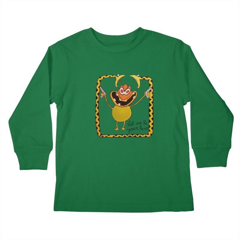 let me be your hero Kids Longsleeve T-Shirt by bidule's Artist Shop