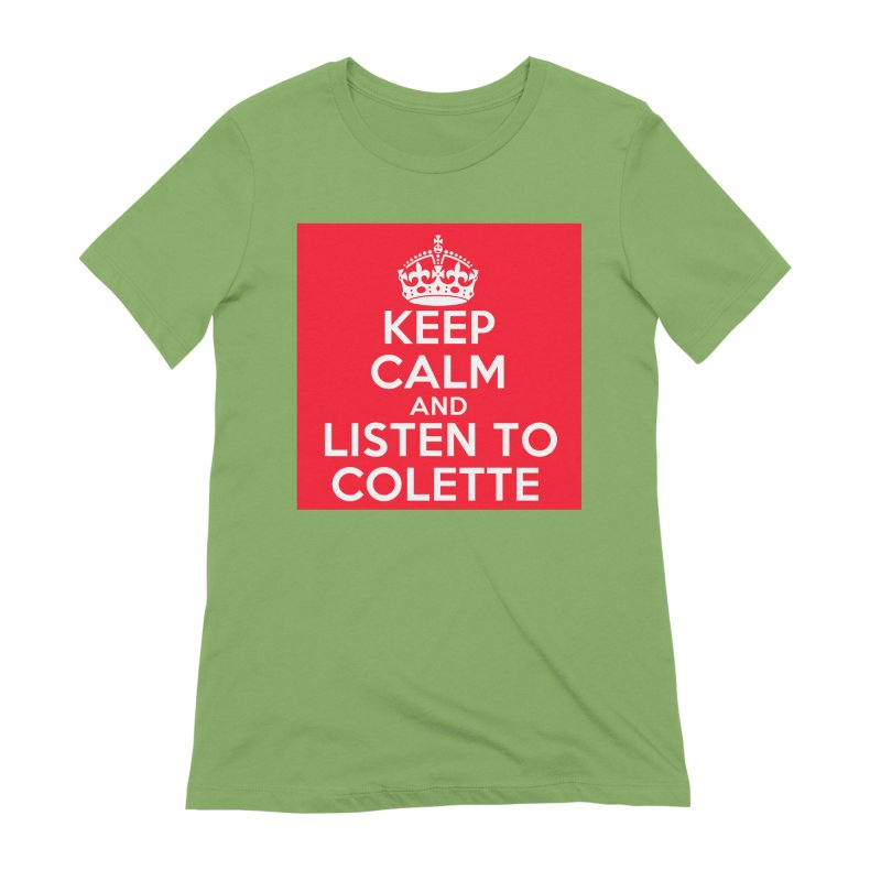 Keep Calm And Listen To Colette - Red Women's Extra Soft T-Shirt by The Official Store of the Big Brother Gossip Show