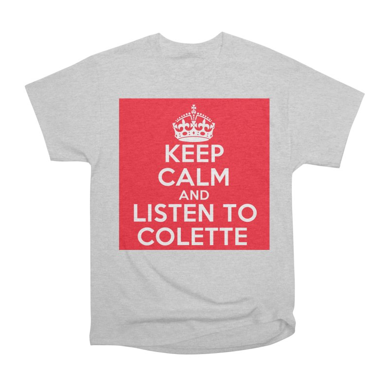 Keep Calm And Listen To Colette - Red Men's T-Shirt by The Official Store of the Big Brother Gossip Show