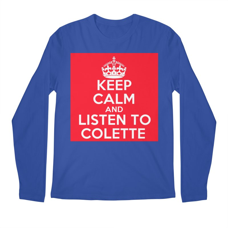 Keep Calm And Listen To Colette - Red Men's Regular Longsleeve T-Shirt by The Official Store of the Big Brother Gossip Show