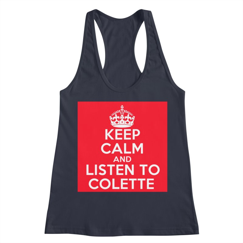 Keep Calm And Listen To Colette - Red Women's Tank by The Official Store of the Big Brother Gossip Show