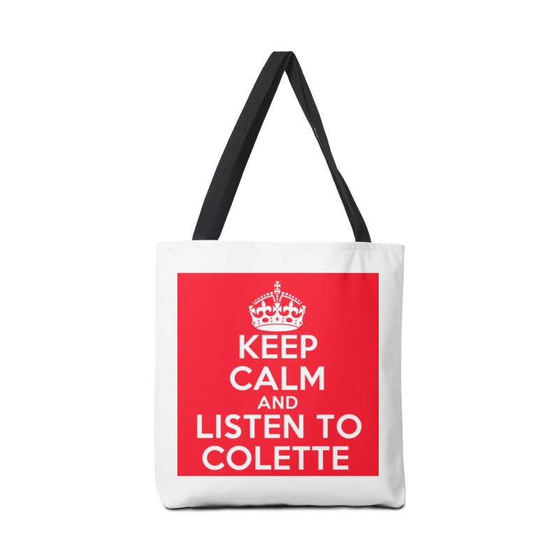 Keep Calm And Listen To Colette - Red Accessories Tote Bag Bag by The Official Store of the Big Brother Gossip Show