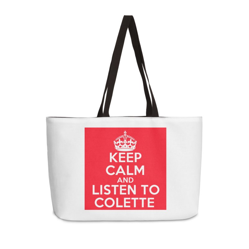 Keep Calm And Listen To Colette - Red Accessories Weekender Bag Bag by The Official Store of the Big Brother Gossip Show