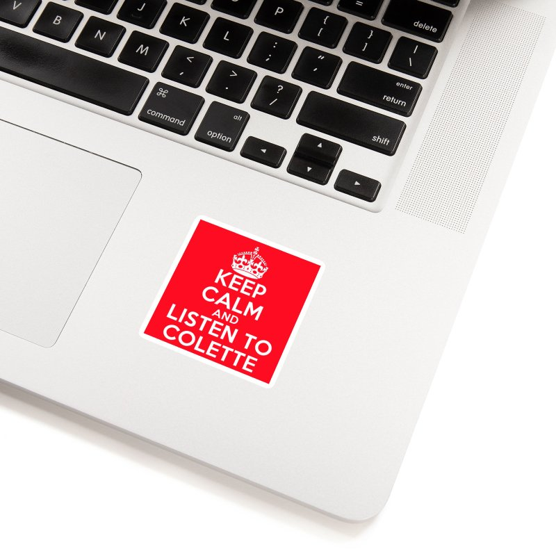 Keep Calm And Listen To Colette - Red Accessories Sticker by The Official Store of the Big Brother Gossip Show