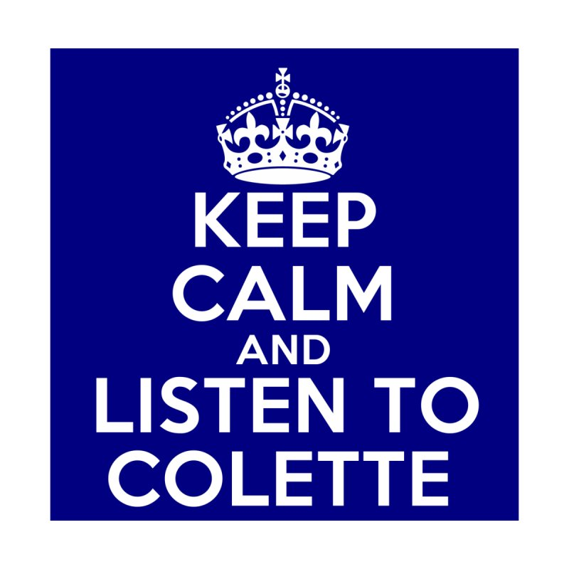 Keep Calm And Listen To Colette - Blue Accessories Sticker by The Official Store of the Big Brother Gossip Show