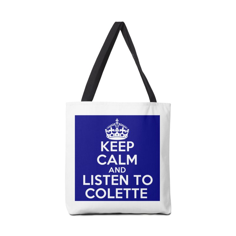 Keep Calm And Listen To Colette - Blue Accessories Tote Bag Bag by The Official Store of the Big Brother Gossip Show