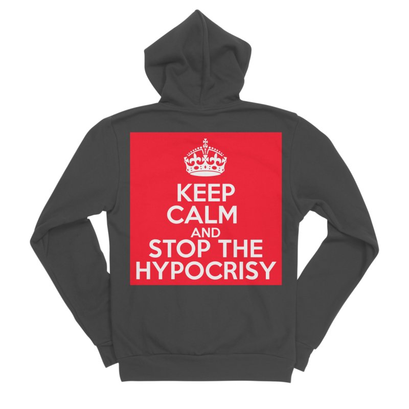 Keep Calm And Stop The Hypocrisy Men's Sponge Fleece Zip-Up Hoody by The Official Store of the Big Brother Gossip Show